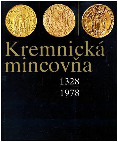 Die Münze von Kremnitz 1328 – 1978